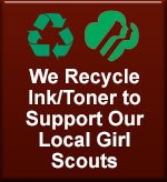We Recycle Ink/Toner to Support Our Local Girl Scouts